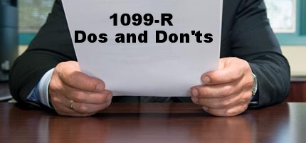 Dos and Don'ts with 1099-Rs